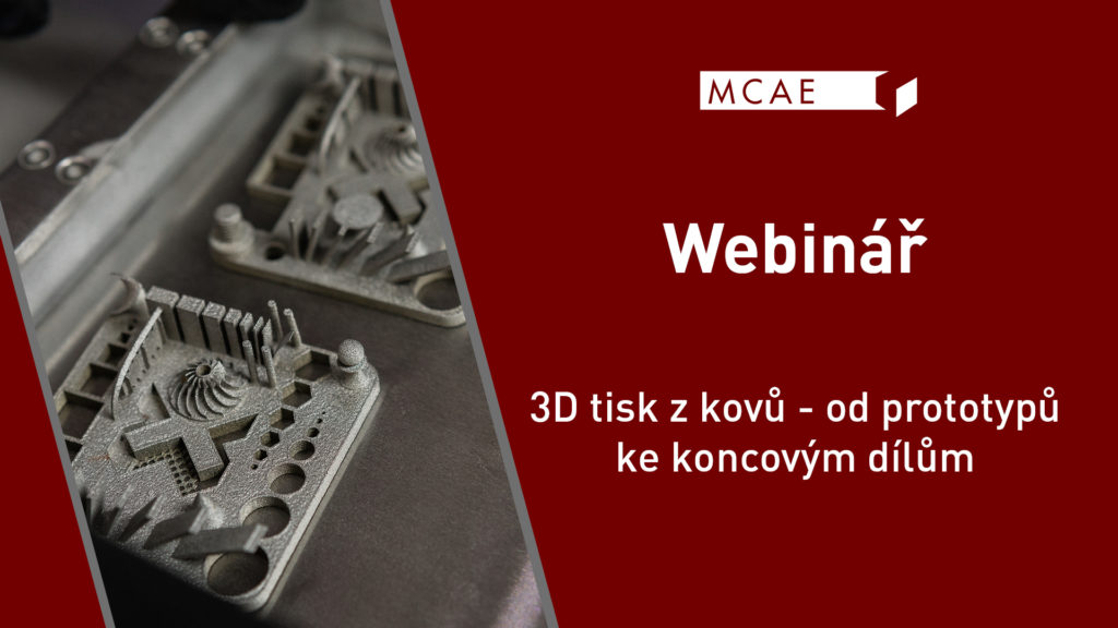 webinář 3D tisk z kovů 2020