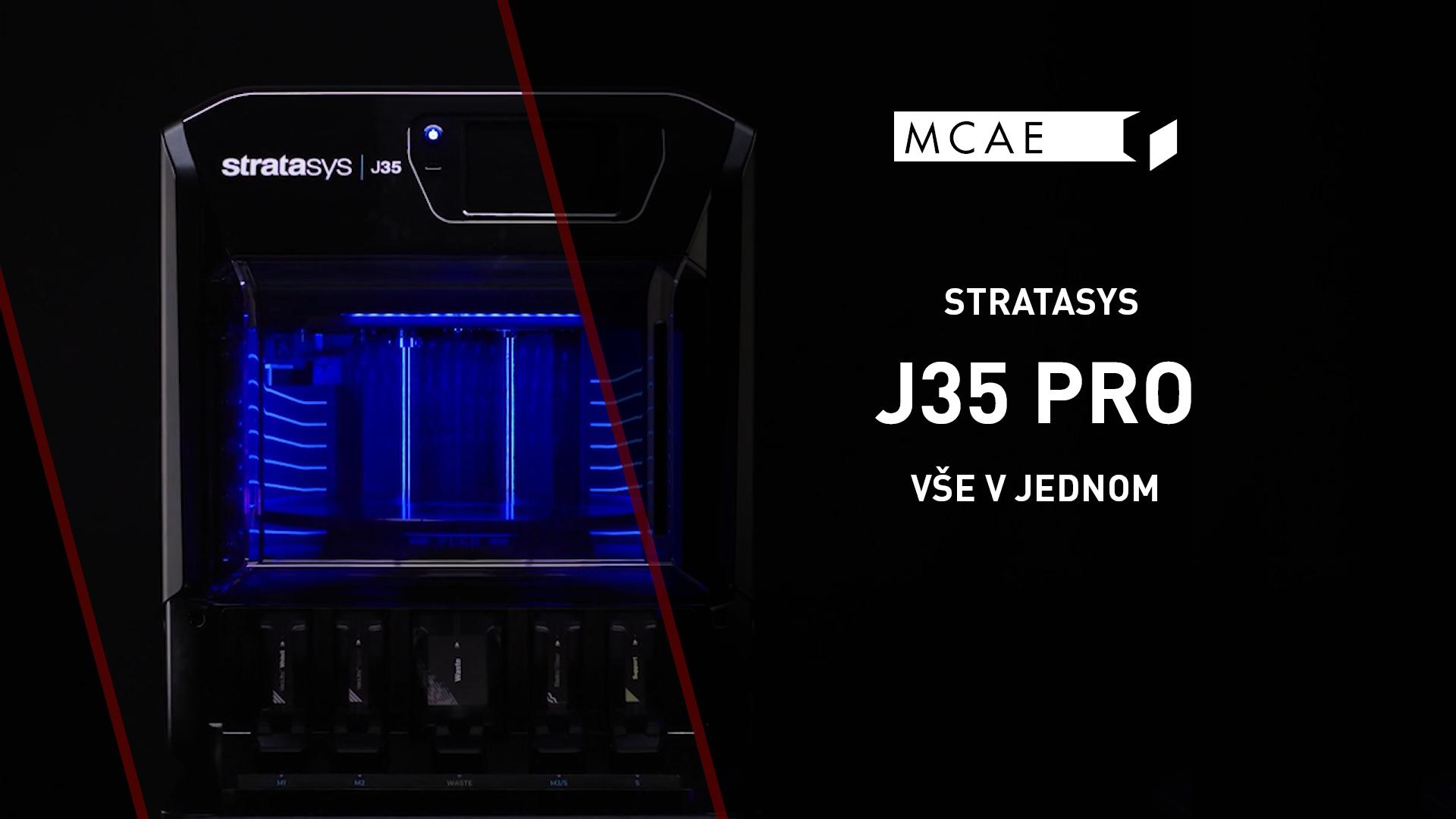 3D tiskárna Stratasys J35 Pro představení